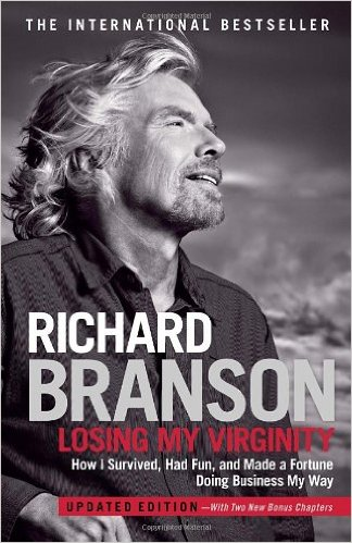 Losing My Virginity: How I Survived, Had Fun, and Made a Fortune Doing Business My Way- 2011
