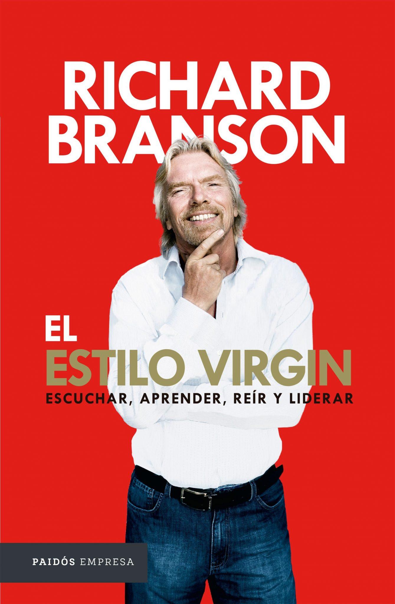 El estilo Virgin: Escuchar, Aprender, Reír y Liderar