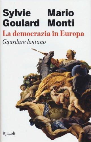 La democrazia in Europa. Guardare lontano