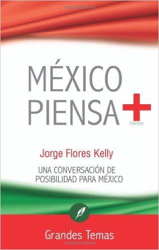 Mexico piensa +
