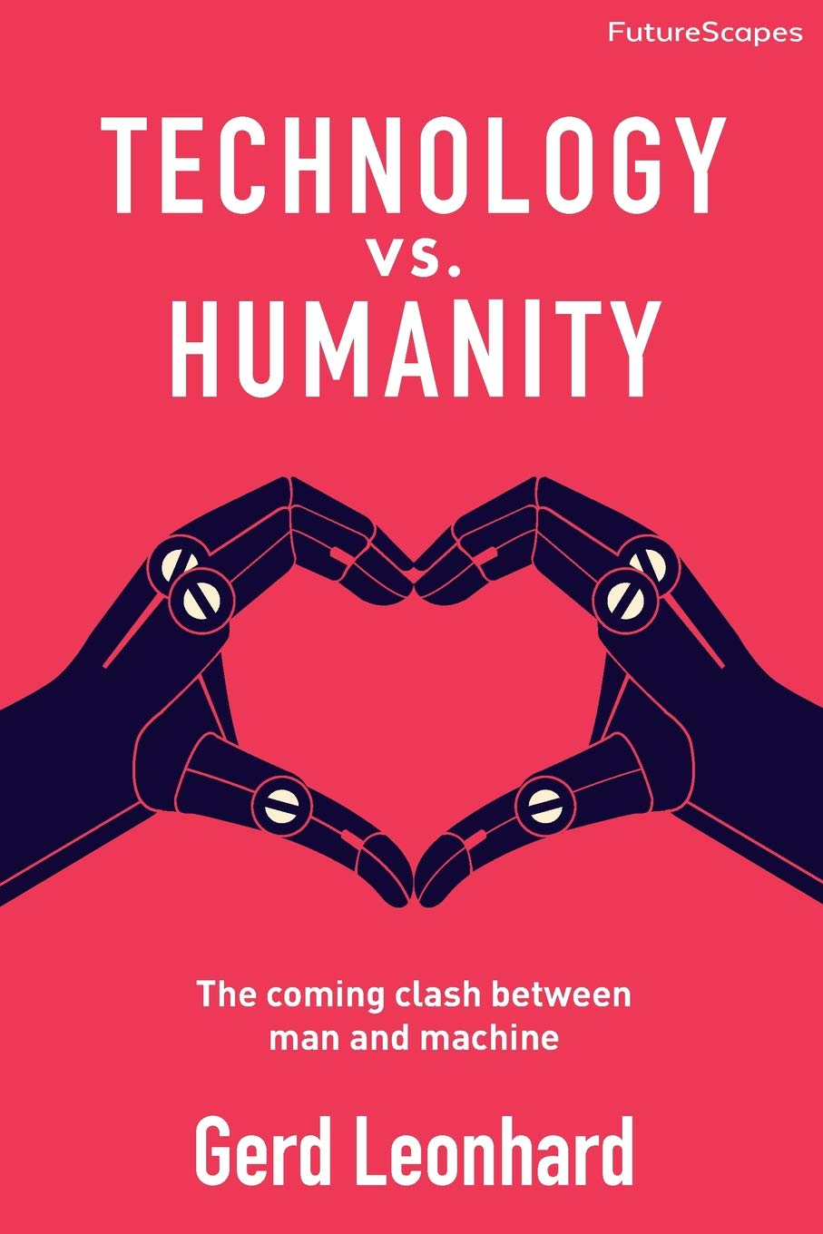 Technology vs. Humanity: The coming clash between man and machine.