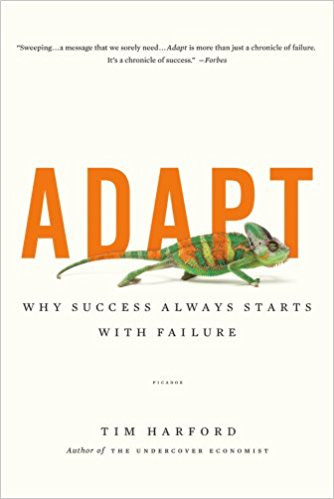 Adapt: Why Success Always Starts with Failure.