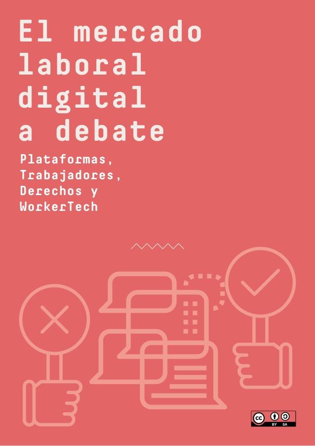 El mercado laboral digital a debate: Plataformas, Trabajadores, Derechos y WorkerTech.