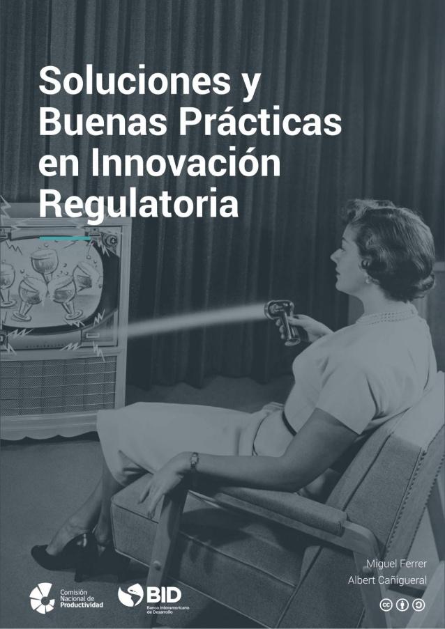 Soluciones y Buenas prácticas en Innovación regulatoria.