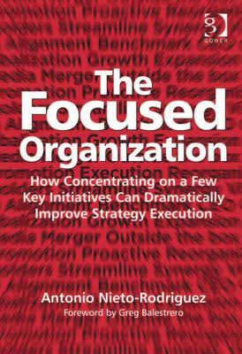 The Focused Organization.