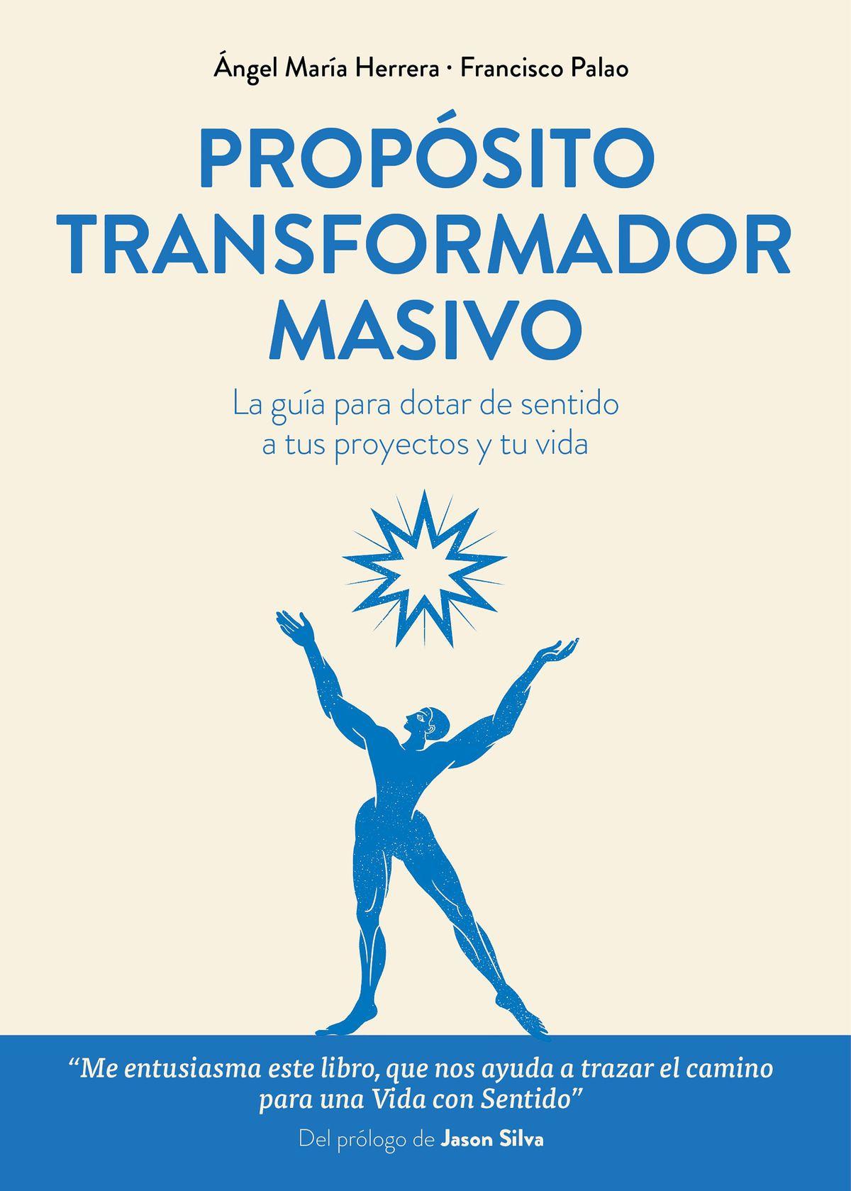 PROPÓSITO TRANSFORMADOR MASIVO.