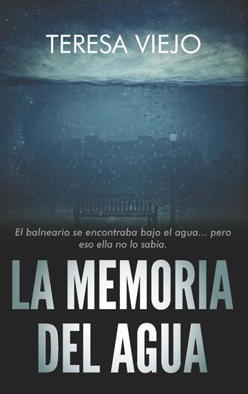 LA MEMORIA DEL AGUA.