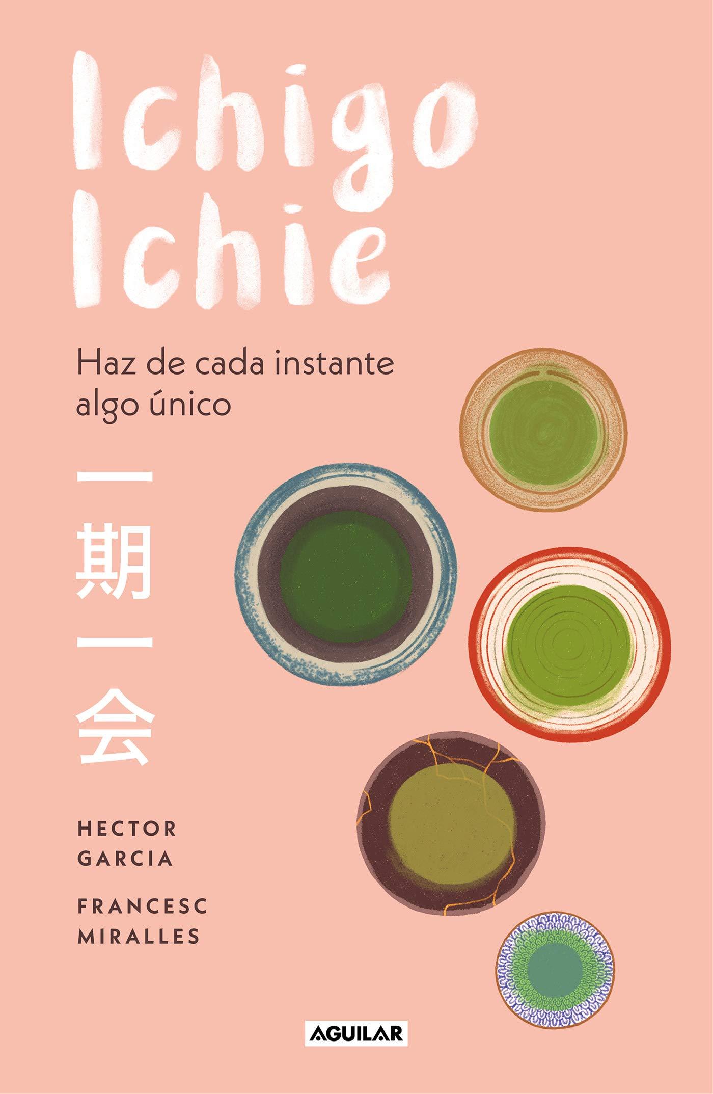 Ichigo-ichie: Haz de cada instante algo único.
