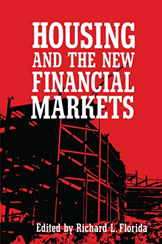 Housing and the New Financial Markets.