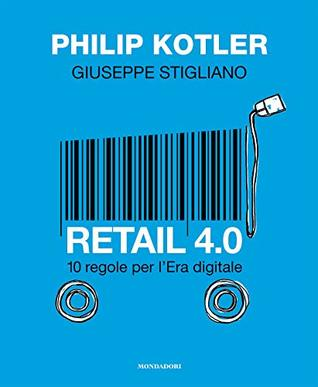 «RETAIL 4.0 | 10 REGOLE PER  L'ERA DIGITALE».