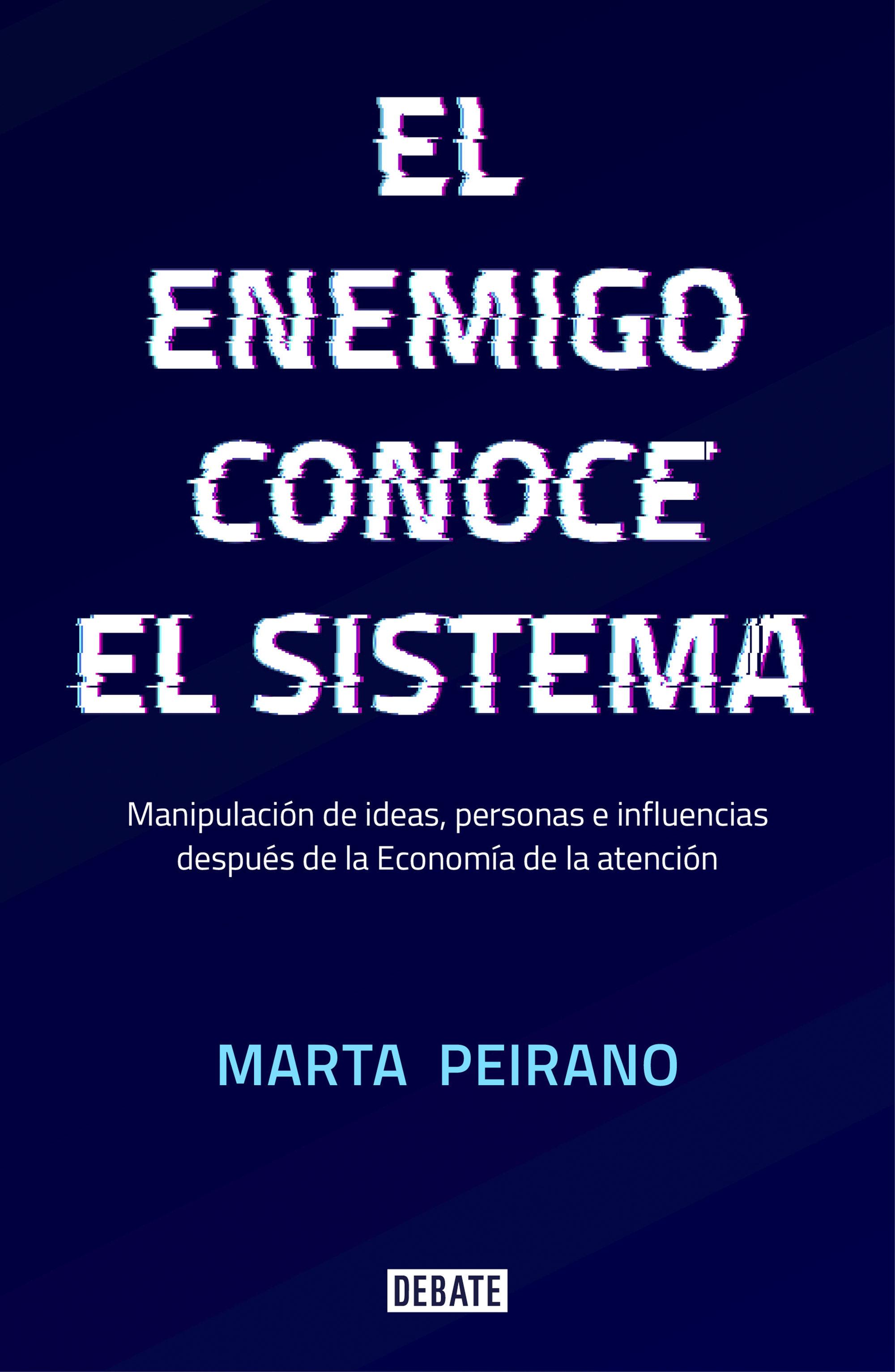 EL ENEMIGO CONOCE EL SISTEMA.