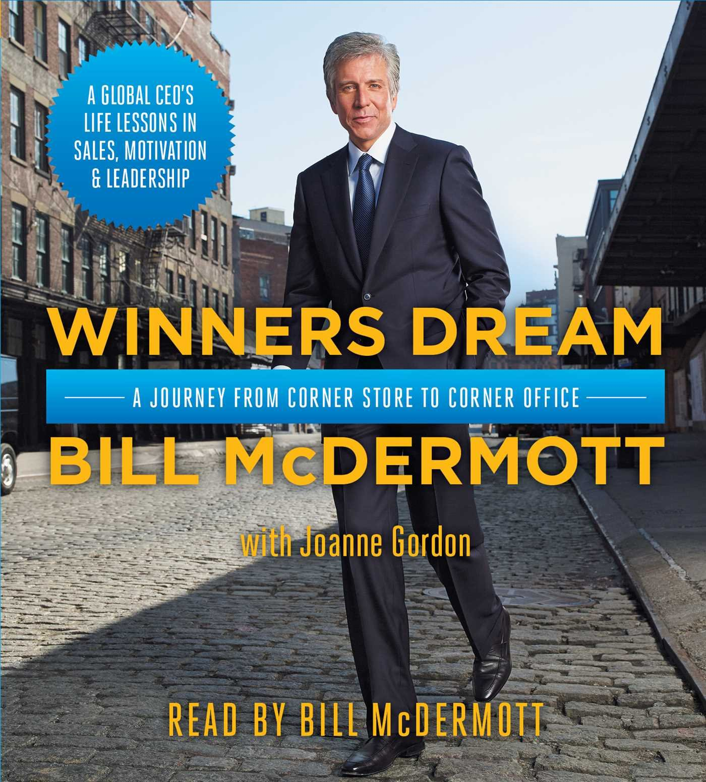 Winners Dream: A Journey from Corner Store to Corner Office.