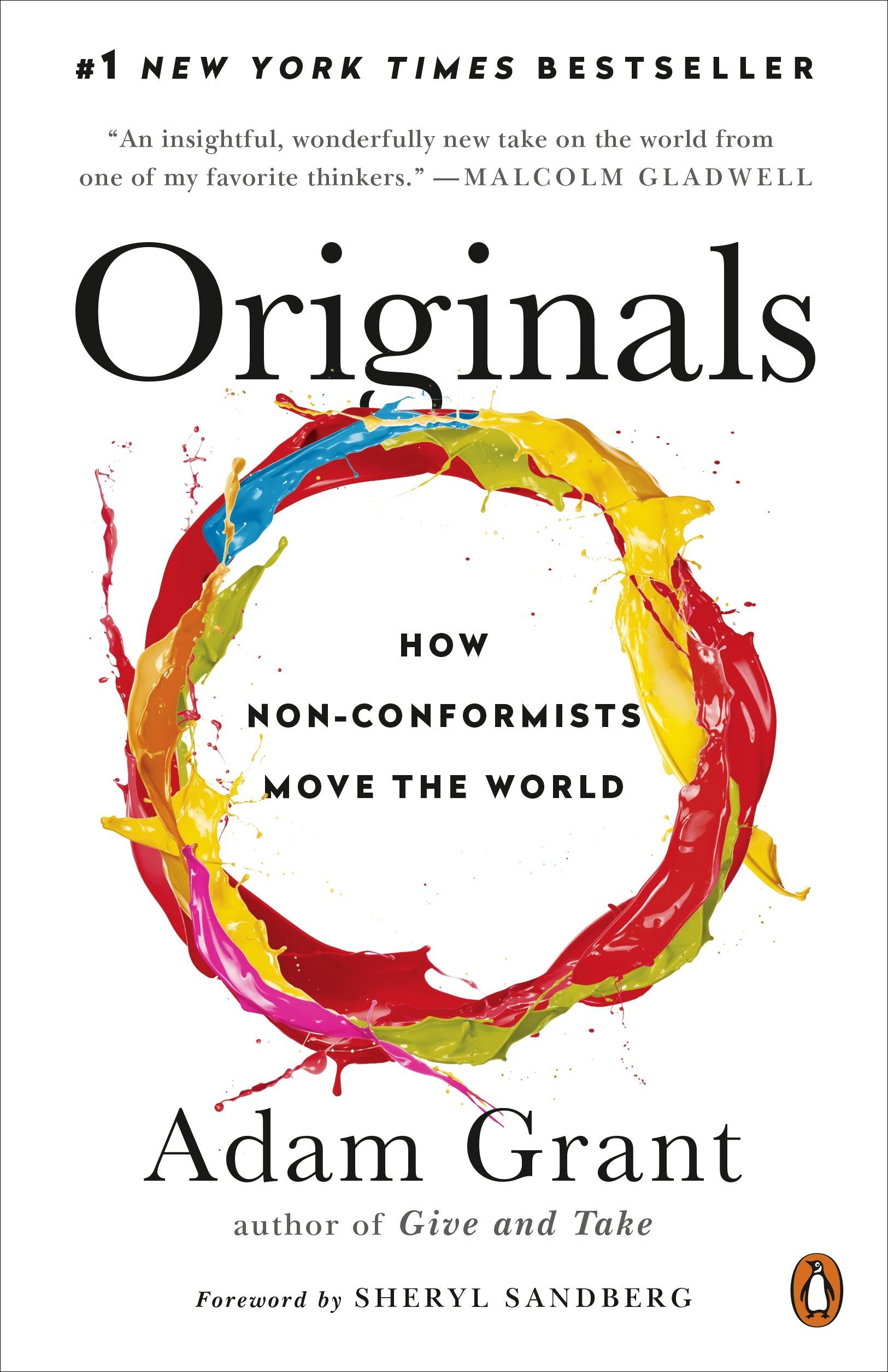 ORIGINALS: HOW NON-CONFORMISTS MOVE THE WORLD.