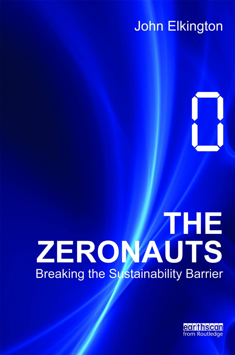 The Zeronauts: Breaking the Sustainability Barrier.