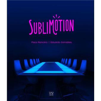 Sublimotion.
