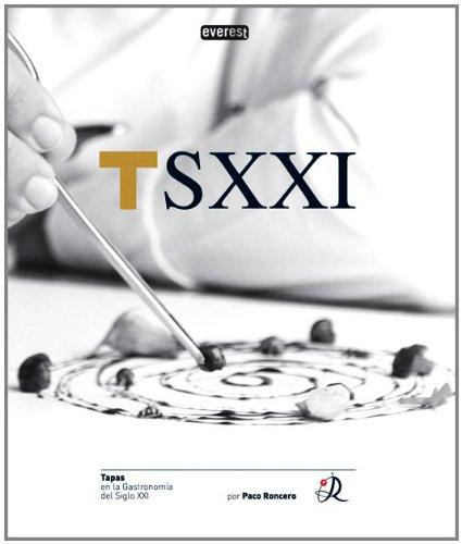 Tapas en la Gastronomía del S.XXI.