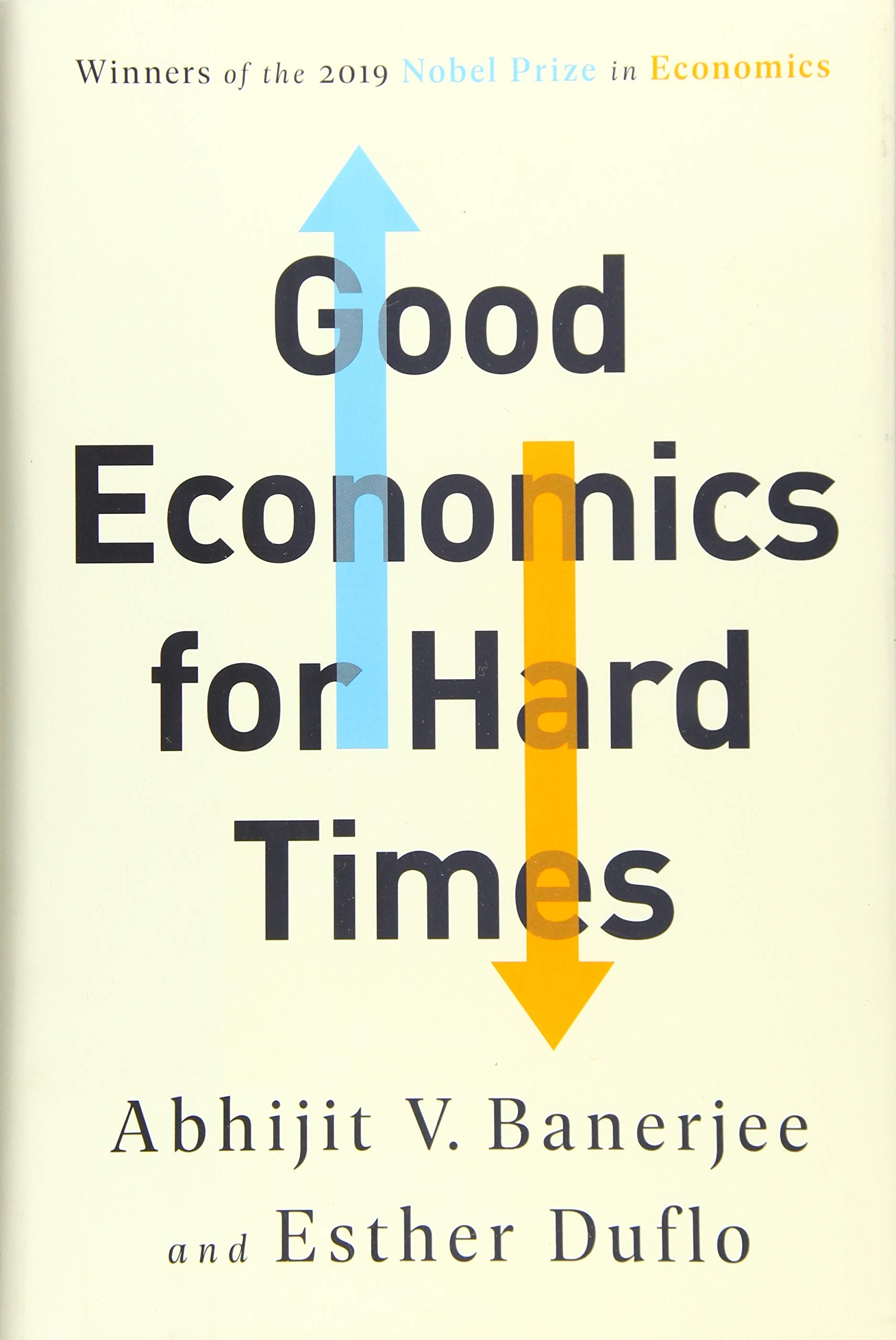 Good Economics for Hard Times.