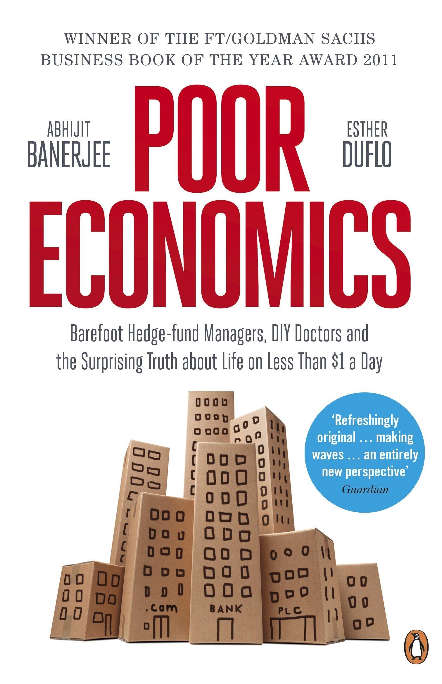 Poor Economics.