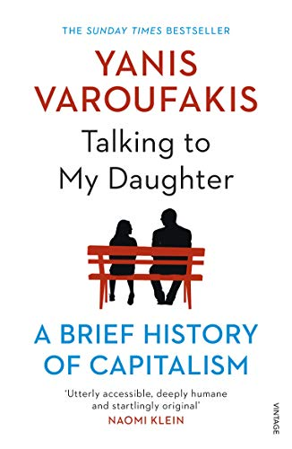 Talking to My Daughter: A Brief History of Capitalism.