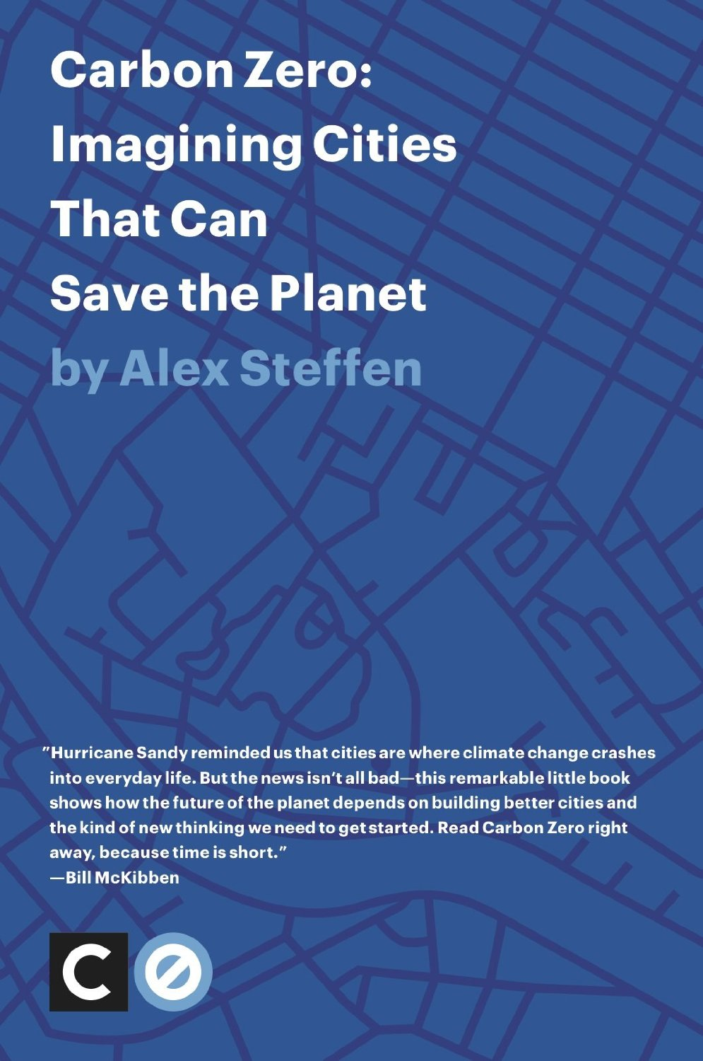 Carbon Zero: Imagining Cities That Can save the Planet.
