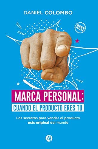 Marca personal: cuando el producto eres tú.