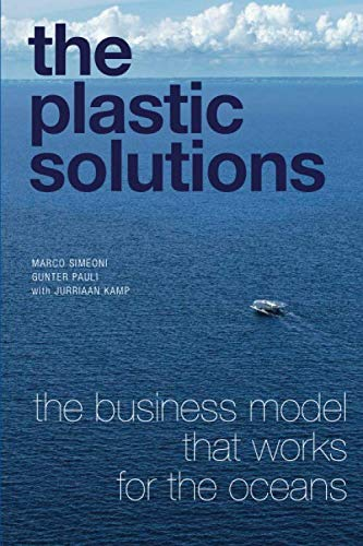 The Plastic Solutions: The business model that works for the oceans.