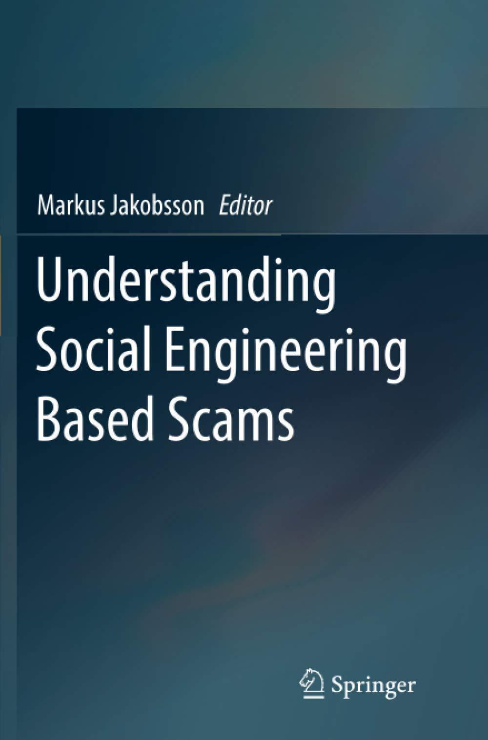 Understanding Social Engineering Based Scams.