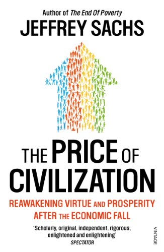The Price of Civilization: Economics and Ethics After the Fall.