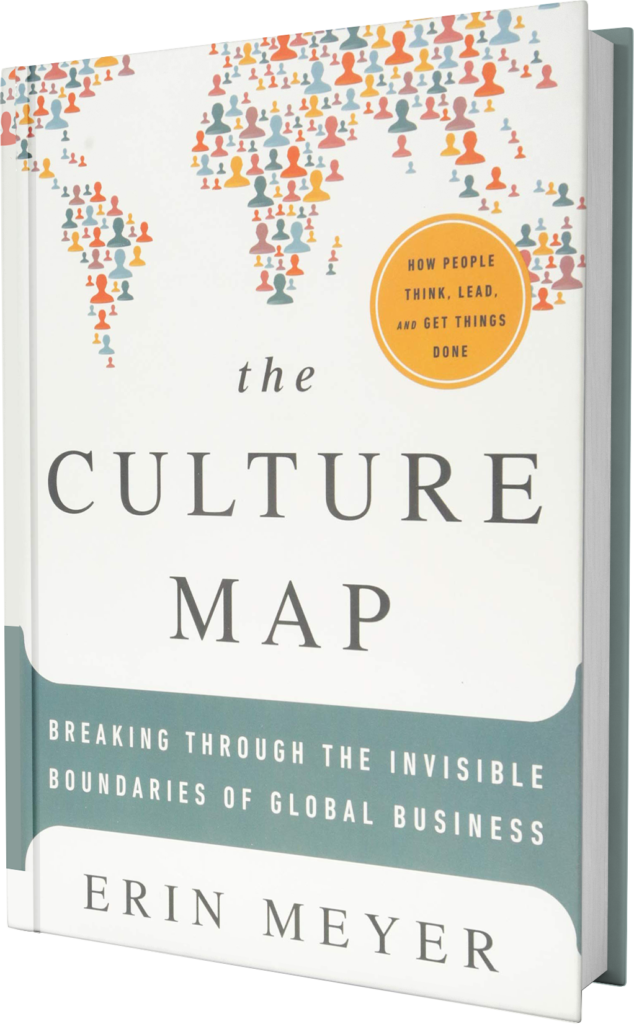 The Culture Map: Breaking Through the Invisible Boundaries of Global Business.